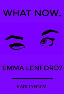 What Now, Emma Lenford? - Book cover