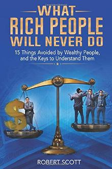 What Rich People Will Never Do - Book cover