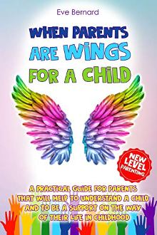 When Parents Are Wings For a Child - Book cover
