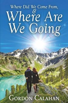 Where Did We Come From and Where Are We Going? - Book cover