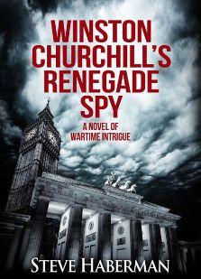 Winston Churchill's Renegade Spy - Book cover