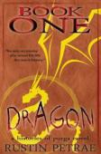 Book One: Dragon (book) by Rustin Petrae