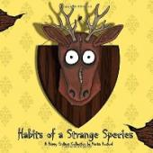 Habits of a Strange Species - Book Image Did Not Load!