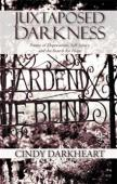 Juxtaposed Darkness - Book cover
