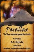 Parallax, the Time Conspiracy and the Heretic