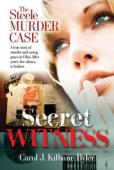 Secret Witness, The Steele Murder Case (book image did not load)