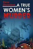A True Women's Murder - Book cover
