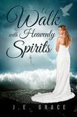 A Walk with Heavenly Spirits - Book cover