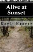 Alive at Sunset (book) by Kayla Krantz