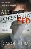 All Dressed In Red (book) by Carol Husa