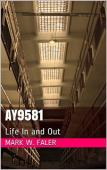 AY9581 Life In and Out (book) by Mark W. Faler
