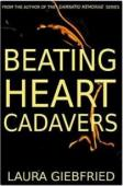 Beating Heart Cadavers (book) by Laura Giebfried