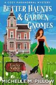 Better Haunts and Garden Gnomes - Book cover