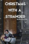Christmas with a Stranger (book) by Kimberly Grell