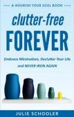 Clutter-Free Forever - Book cover