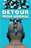 Detour From Normal (book) by Ken Dickson