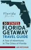 Florida Getaway Travel Guide - Book cover