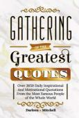 Gathering of the Greatest Quotes - Book cover