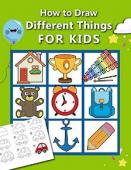 How to Draw Different Things for Kids - Book cover