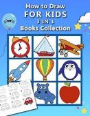How to Draw for Kids 3 in 1 Drawing Books COLLECTION - Book cover