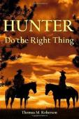 Hunter, Do the Right Thing (book) by Thomas Roberson