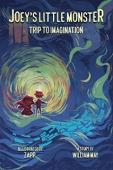 Joey's Little Monster: Trip to imagination - Book cover