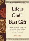 Life Is God's Best Gift - Book cover