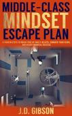 Middle-Class Mindset Escape Plan - Book cover