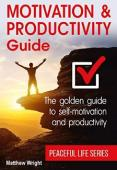 Motivation And Productivity Guide - Book cover