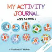 My Activity Journal Ages 3 – 6 Book 1 - Book cover