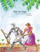 Onto the Stage (book) by BS Murthy