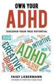 Own Your ADHD - Discover Your True Potential - Book cover
