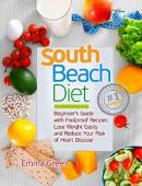 South Beach Diet: Beginner's Guide with Foolproof Recipes - Book cover