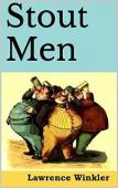 Stout Men (book) by Lawrence Winkler