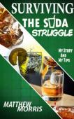 Surviving the Soda Struggle (book) by Matthew Morris