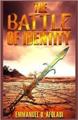 The Battle of Identity (book) by Emmanuel O. Afolabi