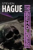 The Beholder (book) by Steven Hague