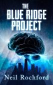 The Blue Ridge Project (book) by Neil Rochford