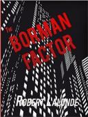 The Borman Factor (book) by Robert Lalonde