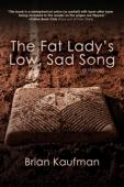 The Fat Lady's Low, Sad Song - Book cover