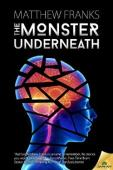The Monster Underneath (book) by Matthew Franks
