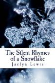 The Silent Rhymes of a Snowflake - Book cover