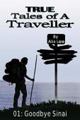 True Tales of a Traveller: Goodbye Sinai - Book cover