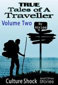 True Tales of a Traveller Volume Two - Book cover