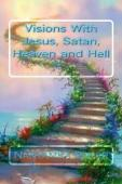 Visions With Jesus, Satan, Heaven, and Hell - Book cover