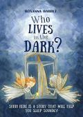 Who lives in the dark? - Book cover