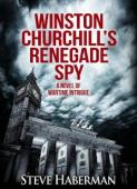 Winston Churchill's Renegade Spy - Book cover