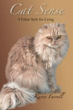 Cat Sense: A Feline Style for Living