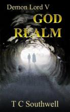 Demon Lord 5, God Realm (book) by TC Southwell