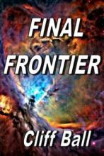 Final Frontier - New Frontier Series part 2 (book) by Cliff Ball
